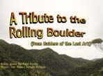 A Tribute to the Rolling Boulder kuvankaappaus